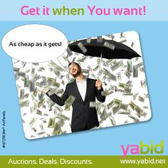The Yabid-Forecast: #Deals with heavy #Cash! Check out #Yabid's amazing #offers and save #money! Get it when YOU want it! www.yabid.net
