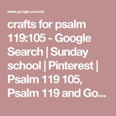 crafts for psalm 119:105 - Google Search | Sunday school | Pinterest | Psalm 119 105, Psalm 119 and Google search