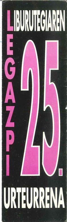 25. urteurrena ospatzeko erabili zen irakurpuntua|Marcapáginas utilizado para conmemorar el 25 aniversario de la biblioteca(1993)
