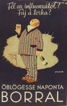 Exact translation: Are you afraid of influenza? Does your throat hurt? Gargle daily with WINE. Retro Advertising, Vintage Advertisements, Vintage Ads, Vintage Posters, Retro Posters, Restaurant Pictures, Spirited Art, Retro Toys, Illustrations And Posters