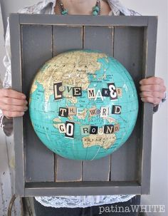 """Patina White globe """"art"""" fabricated with a half of globe...and many precious bits of vintage alphabet tiles. i've got the whole world in my hands..."""