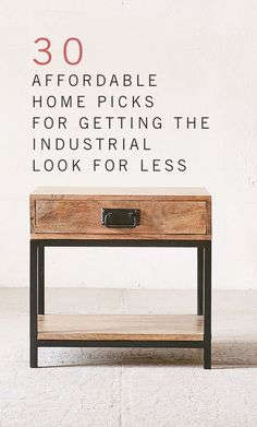30 Affordable Home Picks for Getting the Industrial Look for Less