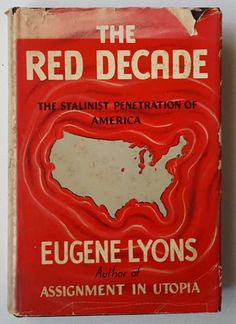 1941-First-Edition-The-Red-Decade-The-Stalinist-Penetration-of-America-Lyons