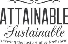 attainable sustainable. Just what is sustainable? Self-reliant (food, repairs, etc), limit waste, reduce plastic use, eat local, repurpose items, limit new purchases, healthier choices