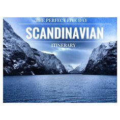The PERFECT 5 Day Scandinavian Itinerary www.flirtingwiththeglobe.com