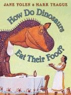 How Do Dinosaurs Eat Their Food?  by Jane Yolen - Age 3 and up - Hardcover - Do you have a finicky eater at home? Or perhaps just an overly boisterous one at the dinner table? How Do Dinosaurs Eat Their Food? is a fun lesson in table manners for little ones.