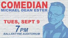 Looking for something fun to do this week? Check out Comedian Michael Dean Ester at Ballantyne tomorrow evening! FREE to all Kirkwood students.