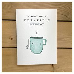 TEA-RIFIC BIRTHDAY // birthday card tea card funny birthday card greeting card birthday cute card tea party punny for her tea lover Birthday Card Puns, Birthday Quotes For Her, Homemade Birthday Cards, Birthday Cards For Friends, Bday Cards, Birthday Greeting Cards, Happy Birthday Cards, Diy Cards For Friends, Birthday Wishes