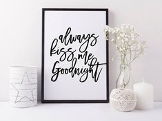 Always kiss me goodnight. PRINTABLE ART. Typography digital