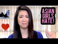 THINGS ASIAN GIRLS HATE - YouTube