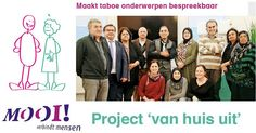 Van huis uit - Stichting MOOI - http://www.wijkmariahoeve.nl/stichting-mooi/