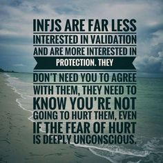 We don't need validation, just your protection. #INFJ