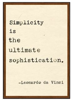 So true - why do people try making anything complicated?     (The Little French Bullblog)