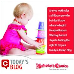 """Is it soon time to choose a childcare provider? Are you uncertain of the steps or the right questions to ask? In today's blog, Meagan Burgess Whiting shares """"8 Steps to Choosing the Right Childcare Provider"""""""