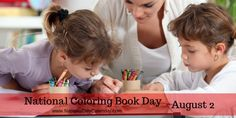 NEW DAY PROCLAMATION:  NATIONAL COLORING BOOK DAY - August 2nd