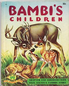 """Bambi's Children"" Cover    Wonder Book edition, 1951. I believe this is a first edition. Illustrations by William Bartlett; based on Felix Salten's story."