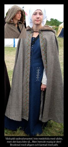 http://www.pysslare.se/clothes/vadmalsmantel.jpg Not sure how authentic the hooded cloak is but it's a good looking piece nonetheless!