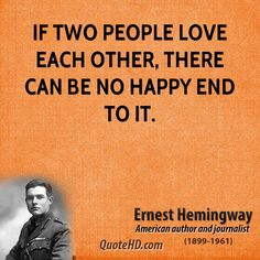More Ernest Hemingway Quotes on www.quotehd.com