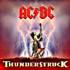 Thunderstruck - AC/DC Acdc Music, 80s Music, Heavy Rock, Heavy Metal, Metal Bands, Rock Bands, Thunder Strike, Angus Young, Rock Artists