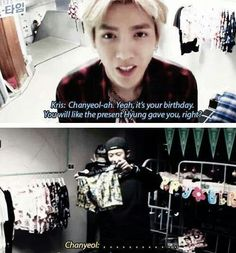 Oh kris....at least better than sehun and kai's gift hahaha poor chanyeol exoshowtime... And the look on Kris' face when Chanyeol guessed right was so proud lol