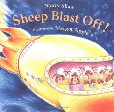 Sheep Blast Off! by Nancy E. Shaw https://www.amazon.com/dp/061813168X/ref=cm_sw_r_pi_dp_x_2lVRybXR62S54