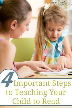 4 Important Steps to Teaching Your Child to Read - By Misty Leask