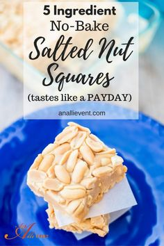 5-Ingredient No-Bake Salted Nut Squares remind me of a PAYDAY candy bar. This is…