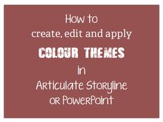 Tutorial on colour themes in Articulate Storyline