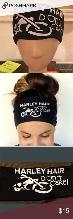 HARLEY HAIR, DON'T CARE ❤️ Biker Babe HEADBAND The perfect gift for your favorite Biker babe! This is not a Harley Davidson product though it refers to Harley. Very nice quality - soft and fits well. NEW in package. Accessories Hair Accessories