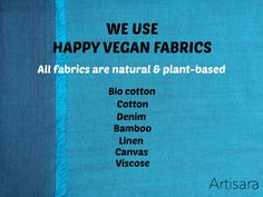 All our fashion accesssories will be made from happy vegan plant-based fabrics. www.artisara.com