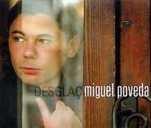 MIGUEL POVEDA. Desglaç