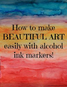 How to make beautiful art easily with alcohol ink markers. http://scrapbookwonderland.com/creating-art-using-alcohol-markers-photo-tutorial/