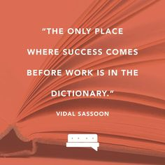 No matter where words appear in the dictionary or how the words are defined, work as hard as you have to, for as long as you have to, to get where you have to. #spillyourgutsy