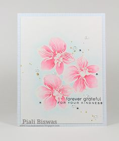 Piali's delicate coloring skills are such a perfect pairing for the floral images from Wild Hibiscus.   This surely is a card that anyone would be delighted to receive!