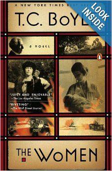 The Women: A Novel: T.C. Boyle: 9780143116479: Amazon.com: Books