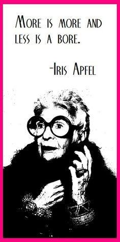 iris apfel quotes - Google Search