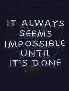 Seems Impossible (Neon Sign) by Marmont Hill at Gilt Neon Signs Quotes, Neon Aesthetic, White Aesthetic, Light Words, Neon Words, Light Quotes, Neon Light Signs, Neon Lighting, Positive Vibes