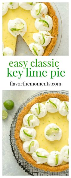 Easy Classic Key Lime Pie is creamy and bursting with fresh key lime flavor. This pie is so easy to make and it will have people raving every time! @FlavortheMoment