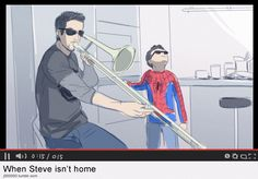 Qhen steve isn't home. Stony superfamily