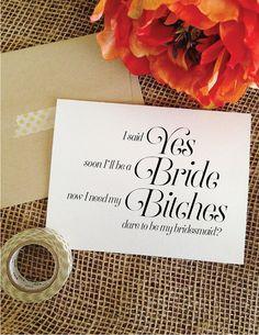 Yes Bride Bitches Asking Bridesmaid dare to be my bridesmaid Funny Bridesmaid Card Bride's Bitches Wedding Bridesmaid Invitation