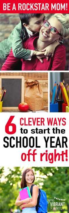 Be a Rockstar Mom! 6 Clever Ways to Start the School Year Off Right