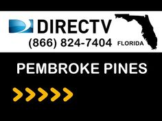 Pembroke-Pines FL DIRECTV Satellite TV Florida packages deals and offers