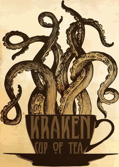 "Steampunk Art Print Poster - Kraken Cup of Tea. I love The Kraken spiced rum (If whiskey in your coffee is irishing your coffee, then is rum in your tea ""pirating"" it? Cthulhu, Illustrations, Illustration Art, Le Kraken, Motif Art Deco, 1 Tattoo, Kraken Tattoo, Octopus Art, Art Sculpture"