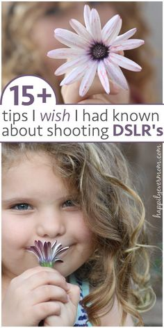 15+ {Must-Know} Tips for Learning to Shoot with a DSLR