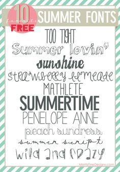 use these fun SuMmEr FoNtS on you last summer projects  PARTY decor of the year!   add to your font library, you'll be glad you did.   www.MoritzFineBlogDesigns.com