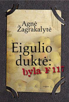 Agne Zagrakalyte - Eigulio dukte byla F 117 2014