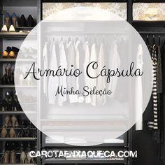 Armário Cápsula - Minha seleção de peças. Venha ver como ficou minha seleção no garotaenxaqueca.com #moda #armariocapsula #consumo #estilo
