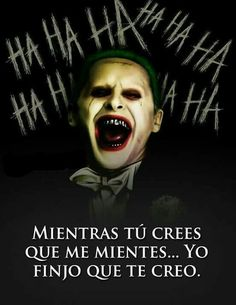Imagen relacionada Joker Frases, Joker Quotes, Joker And Harley Quinn, Sad Love, Spanish Quotes, True Quotes, Funny Memes, Inspirational Quotes, Instagram