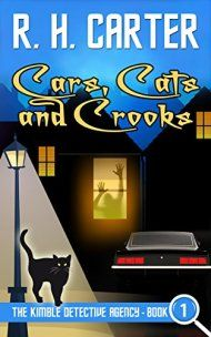 Cars, Cats And Crooks by R H Carter ebook deal