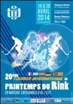 Printemps du Rink, tournoi de hockey. Du 19 au 20 avril 2014 à Nantes.